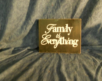 Family is Everything Wood Plaque