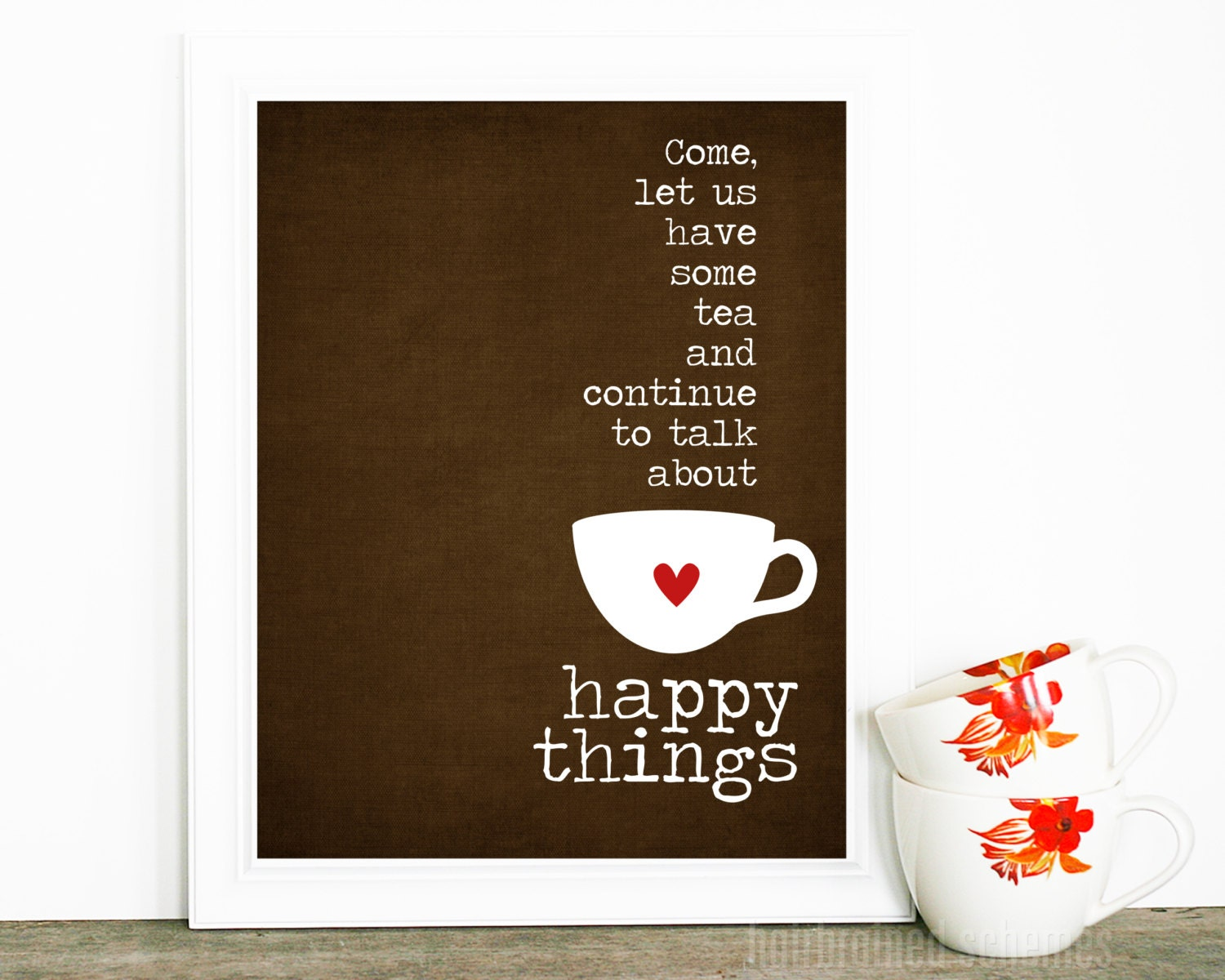 Quotes About Tea And Friendship Tea Lover Art Poster Tea Digital Art Tea And Happy Things