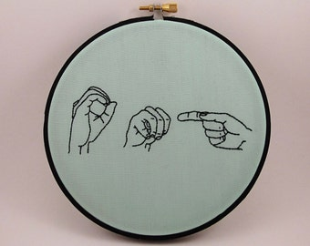 OMG Sign Language Embroidery Hoop Art. Embroidery Hoop Wall Art Stitched Text ASL Signing Hand Gesture Hand Stitched oh my god
