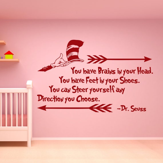 Dr Seuss Quotes Wall Decal Dr Seuss Decor You Have Brains In
