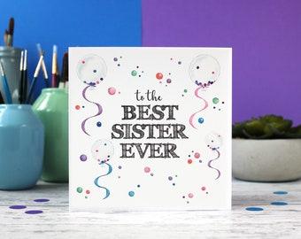 Best Sister Ever, Sister card, Sister birthday card, Best Sister