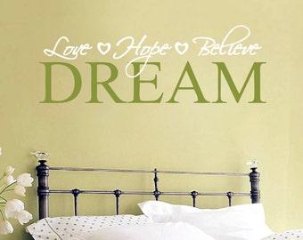 Love Hope Believe Dream - Nursery and Kid's Bedroom Wall Decals