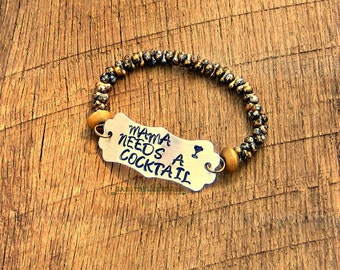 Mama Needs A Cocktail Bracelet martini glass funny drinking moms girls night out hand stamped saying phrase quote black gold silver mother