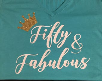 Fifty and Fabulous T-shirt