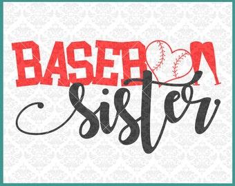 Baseball Sister Svg, Baseball Svg, Baseball Shirt Svgs, Baseball Family Svgs, Baseball Family Svg, Silhouette, Cutting File, Cricut, files