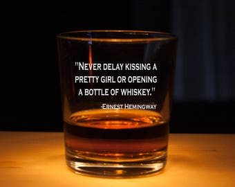Whiskey Glass, Ernest Hemingway Quote, Rocks Glasses, Engraved glass, Personalized glass, Whiskey lover gift, Hemingway quotes, great quotes