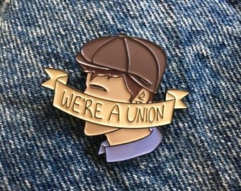 We're A Union Inspired Newsies Pin