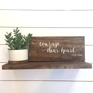 Ordinaire Courage, Dear Heart Wood Sign, Handmade Wood Sign, Home Decor, Home Decor