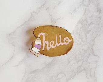 Paint tube 'hello' enamel pin
