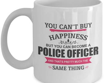 Becoming Police Officer Is Happiness. Inspiring Gift For Police Officer. Devoted Police Officer Mug. 11oz 15oz Coffee Mug.