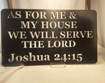 SN06 As for me and my house we will serve the lord. metal sign