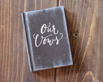Wedding Vow Book, Our Vows, Rustic Vintage Weddings, Bridal Keepsake Gift, Hardcover Wedding Vow Book, Personalized