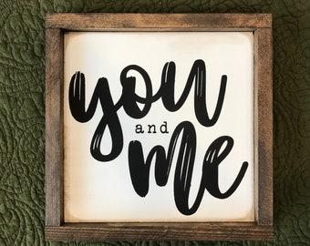 You & Me • Framed Farmhouse Style Sign