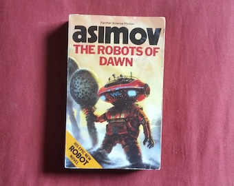 Isaac Asimov - The Robots of Dawn (Panther Science Fiction 1985)