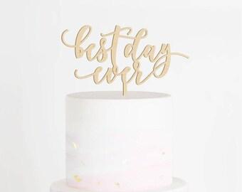 Best Day Ever Cake Topper, Wedding Cake Topper, Best Day Ever Sign, Bridal Shower Cake Topper, Engagement Cake Topper, Rustic Topper