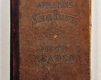 1884  Appleton's Fifth Reader Antique School Book