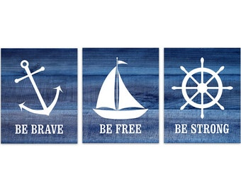 Rustic Nautical Nursery CANVAS, Nursery Wall Art, Sailboat Nursery, Nautical Decor, Anchor Decor, Be Strong Be Free Be Brave Print - KIDS227