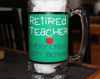 Retired Teacher Beer Mug