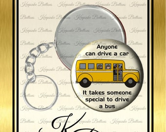 "2.25"" Bus Driver Key Chain, School Bus Driver Appreciation Gift, Special Bus Driver, Educators, Pocket Mirror, Key Chain, Magnet, Keepsake"