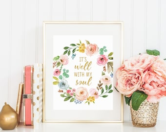 It Is Well With My Soul, Gospel Printable, Christian Print, Scripture Print, Wall Art, Scripture Quote, Home Decor 16x20 11x14 8x10 5x7 4x6