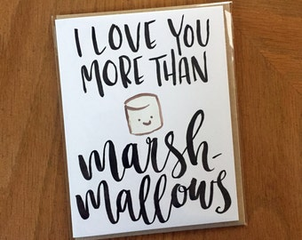 I Love You More Than Marshmallows-- prints or cards