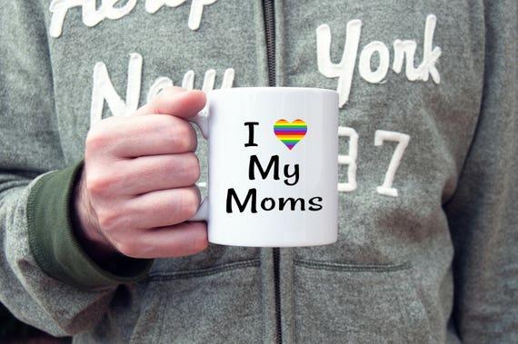 I love my Moms, pride mug, 2 moms, rainbow love, LGBT, pride, lesbian mom, two moms, LGBT parents, lesbian pride, rainbow heart, moms rule