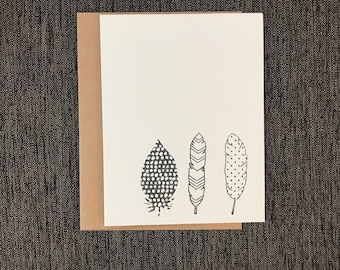 4 X 6 Handmade Rubber Stamp Greeting Card (THREE FEATHERS)