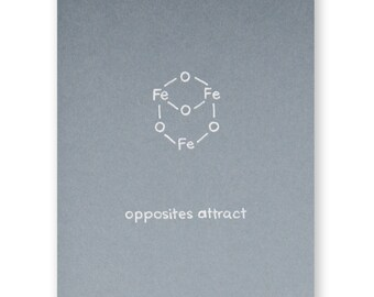 Opposites Attract Card - Chemistry Molecule Valentine Love Card - Science Nerd Geek - Anniversary Card