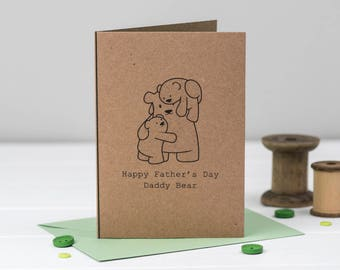 Daddy Bear- Father's Day Card - Card for Dad - Cute card - Father's Day - Papa Bear - Bear Card