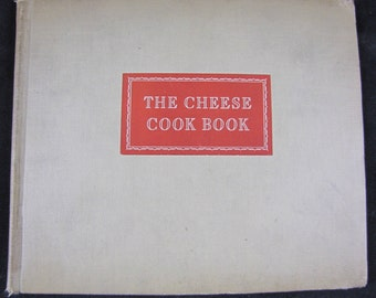 The Cheese Cook Book // 1942 Hardback // Kraft Cheese Company // Vintage and Collectible in Excellent Condition