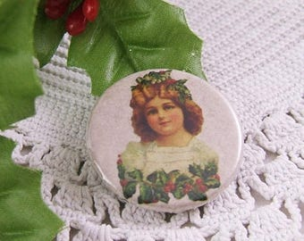 5 Pretty Victorian Christmas Girl with Holly Pin Back Buttons