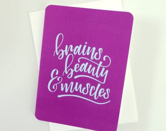 """Brains, Beauty & Muscles - 5x7"""" Greeting Card"""