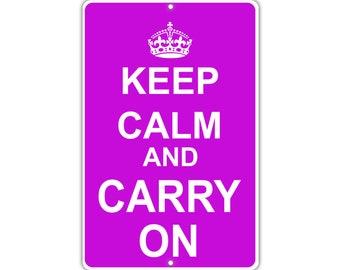 Keep Calm Carry On Metal Aluminum Sign