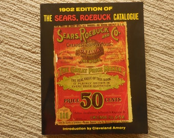 NEW 1969 Sears in Roebuck Catalogue Reproduction 1902