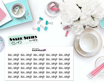 "SNARK SERIES: ""But...Why?!"" Paper Planner Stickers!"