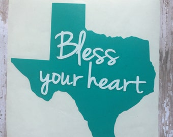Texas Home State Vinyl Decals/ Bless your heart/Texas Decals/ Deep in the heart of Texas/ Texas Yeti Cup Decal/ Texas Car Window Decal