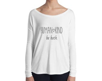 Human Kind Be Both Tee Shirt, Be Kind Be Human Shirt, Relaxed Fit Tee