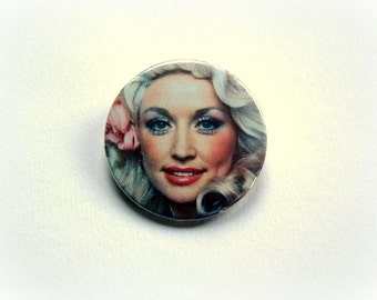 Dolly Parton - button badge or magnet 1.5 Inch