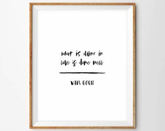 Black and White Handlettered Minimalist Typography Print - Vincent Van Gogh Quote