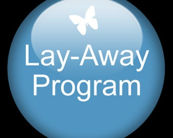 Lay A Way Program for Items