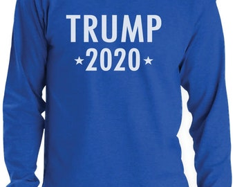 Donald Trump For President 2020 Long Sleeve T-Shirt