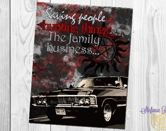 Supernatural 8x10 or 11x14 *digital* print saving people, hunting things, the family business featuring the impala