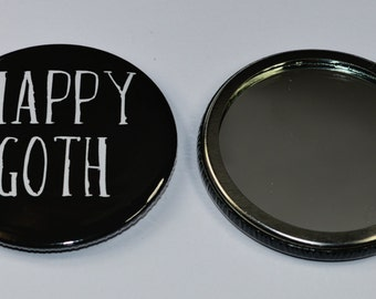 Happy Goth makeup mirror, pocket mirror, goth gifts, makeup tools