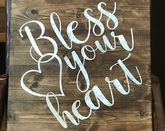 """14""""x14"""" Bless your heart sign"""