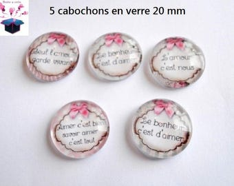 5 glass cabochons 20mm theme love message