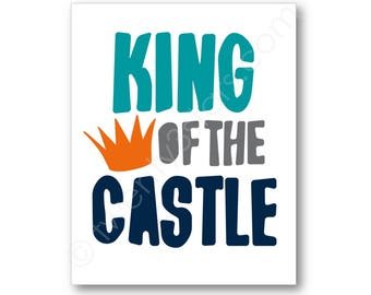 King of the Castle Poster, Personalized Boy's Room Art, King of the Castle Art, King of the Castle Canvas, Custom Boys Room Art Prints