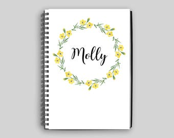 Custom Notebook ~ Personalized Journal ~ Custom Diary ~ Floral Notebook ~ Yellow Flower Wreath Notebook ~ Personalized Gift ~ Diary