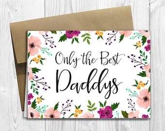 PRINTED CUSTOM Only the Best Daddys Get Promoted to Daddy Again Pregnancy Announcement 5x7 Greeting Card - Watercolor Flowers