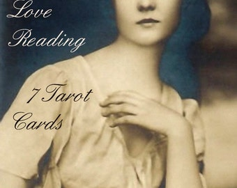 Victorian Romantic LOVE TAROT READING 7 Cards outlook insight for new relationships beginnings guidance perspective fortune teller reader