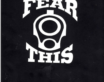 Guns fear this decal sticker - 435-
